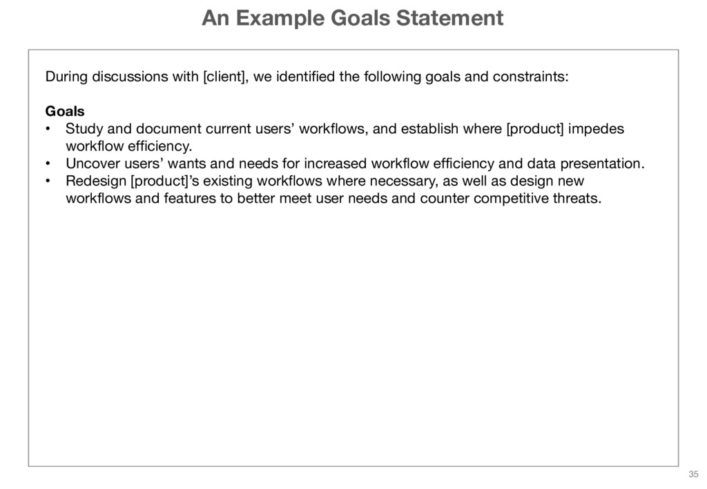 An Example Goals Statement During discussions w...