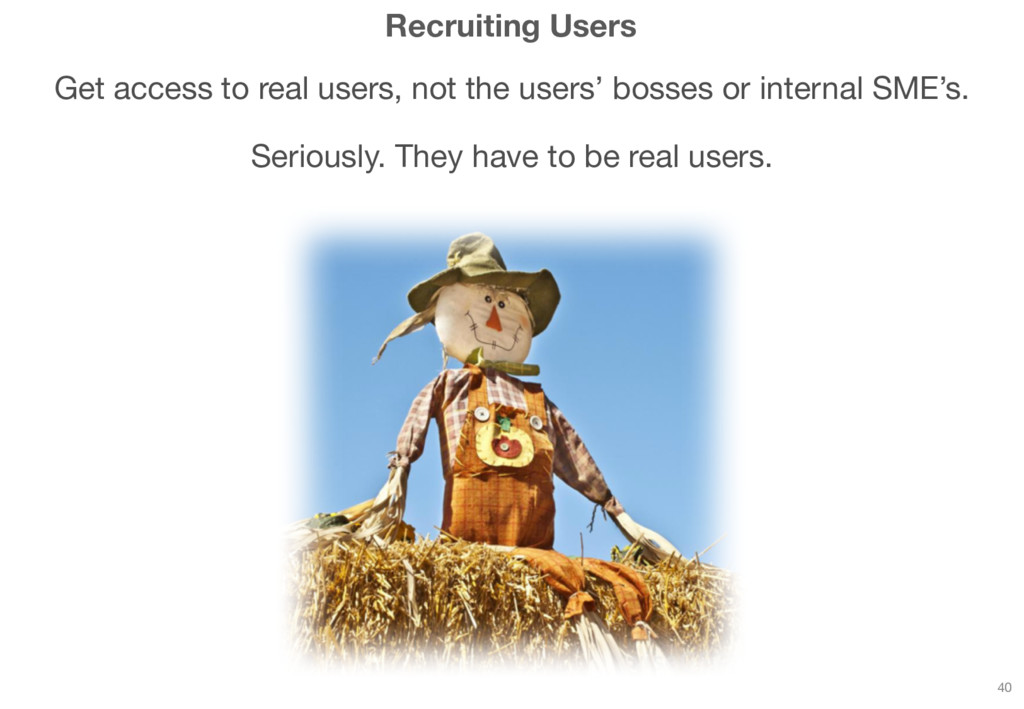 Recruiting Users Get access to real users, not ...