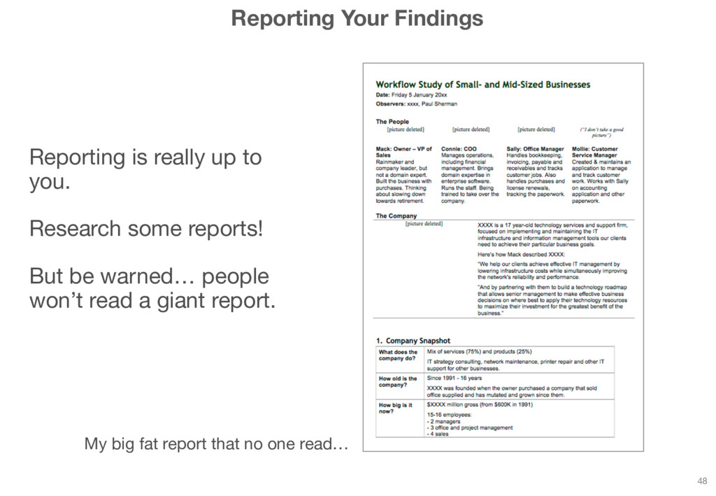 Reporting Your Findings Reporting is really up ...
