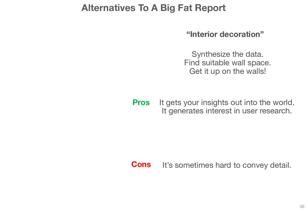 """Alternatives To A Big Fat Report 50 """"Interior d..."""