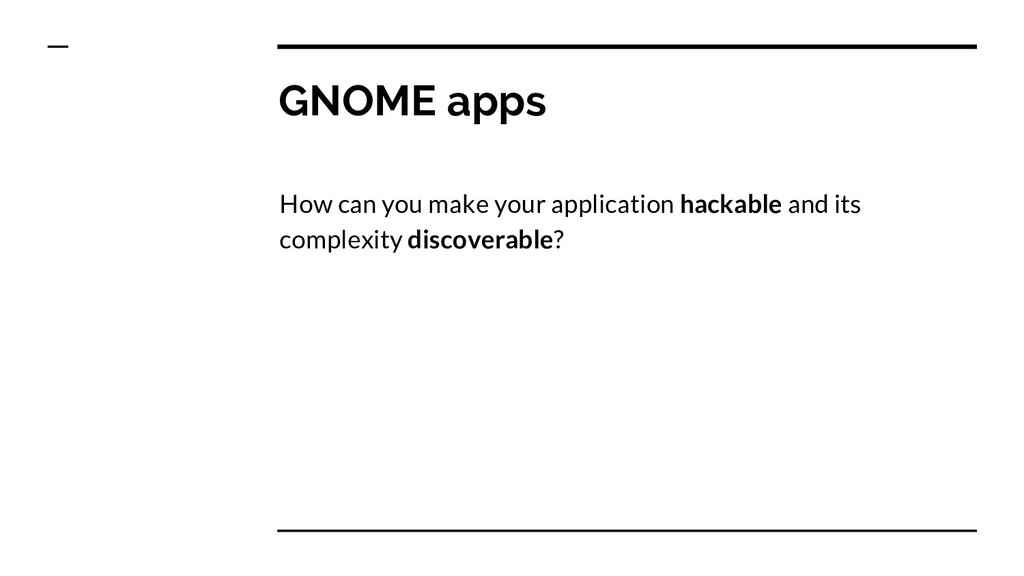 GNOME apps How can you make your application ha...