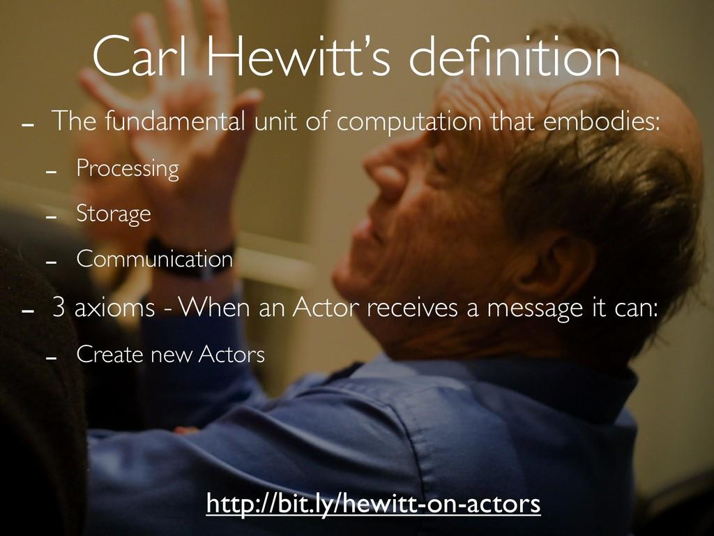 Carl Hewitt's definition http://bit.ly/hewitt-on...