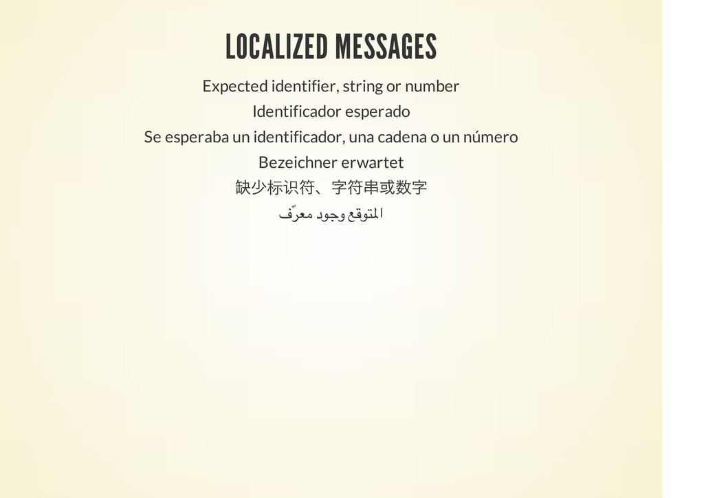 LOCALIZED MESSAGES Expected identifier, string ...