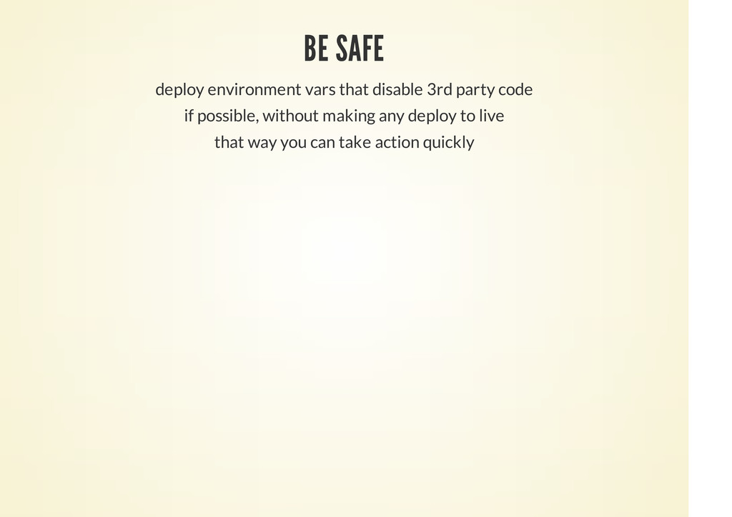 BE SAFE deploy environment vars that disable 3r...