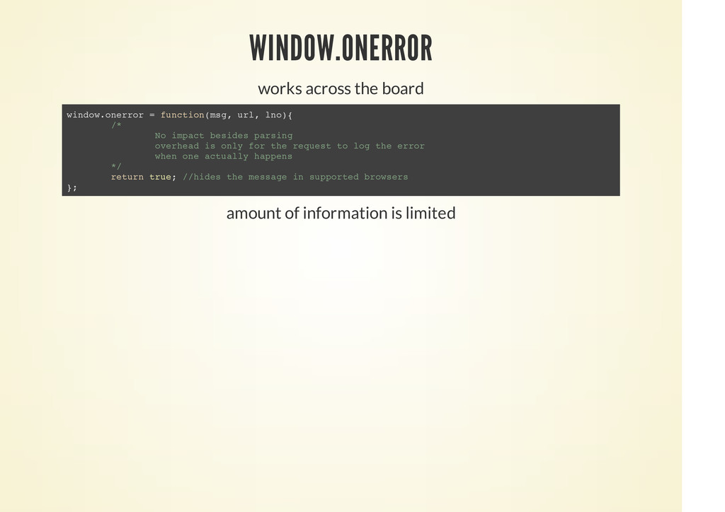 WINDOW.ONERROR works across the board amount of...