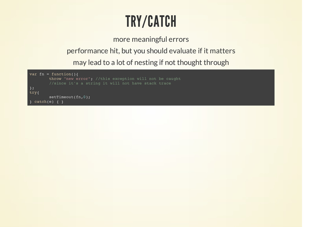 TRY/CATCH more meaningful errors performance hi...