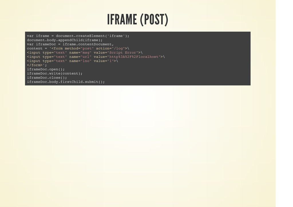 IFRAME (POST) var iframe = document.createEleme...