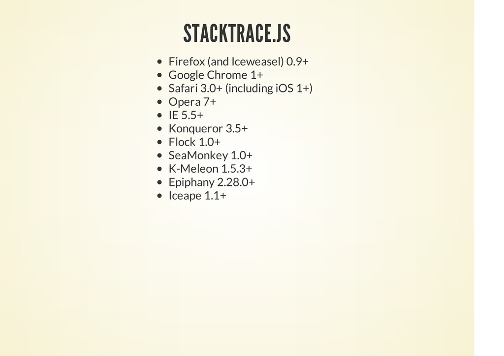 STACKTRACE.JS Firefox (and Iceweasel) 0.9+ Goog...