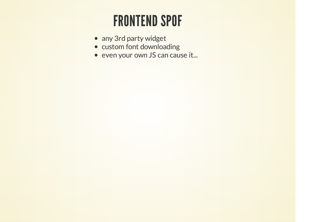 FRONTEND SPOF any 3rd party widget custom font ...