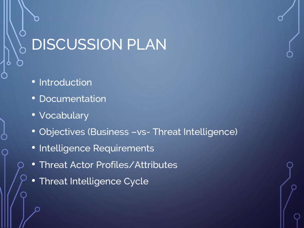 DISCUSSION PLAN • Introduction • Documentation ...