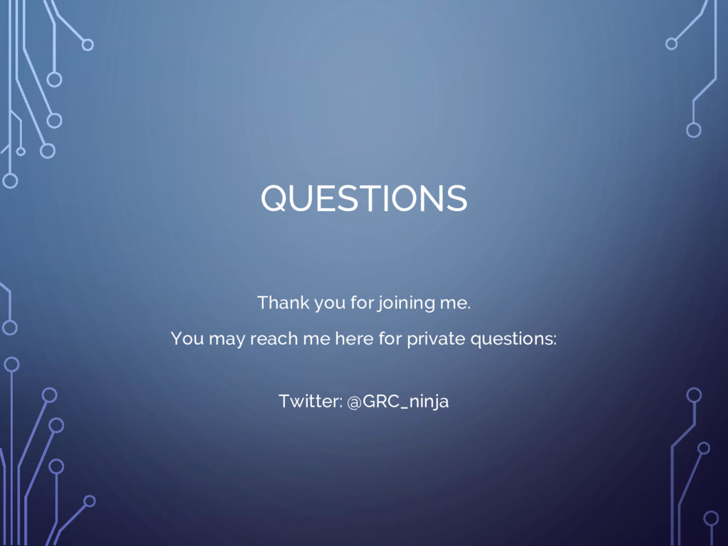 QUESTIONS Thank you for joining me. You may rea...