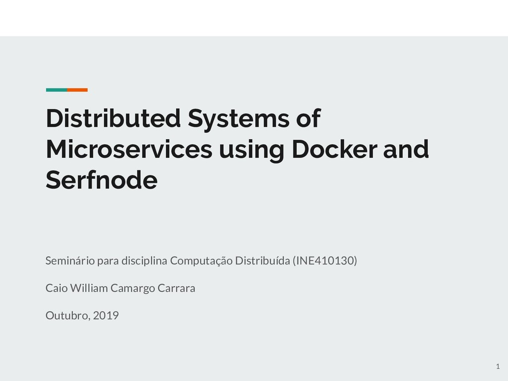 Distributed Systems of Microservices using Dock...