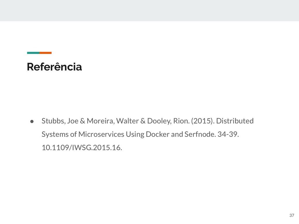 Referência ● Stubbs, Joe & Moreira, Walter & Do...