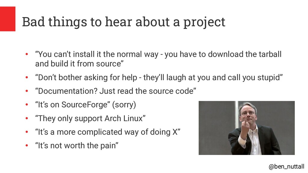 @ben_nuttall Bad things to hear about a project...