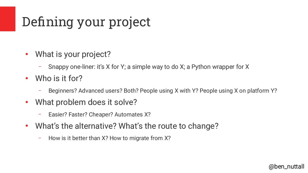@ben_nuttall Defining your project ● What is yo...