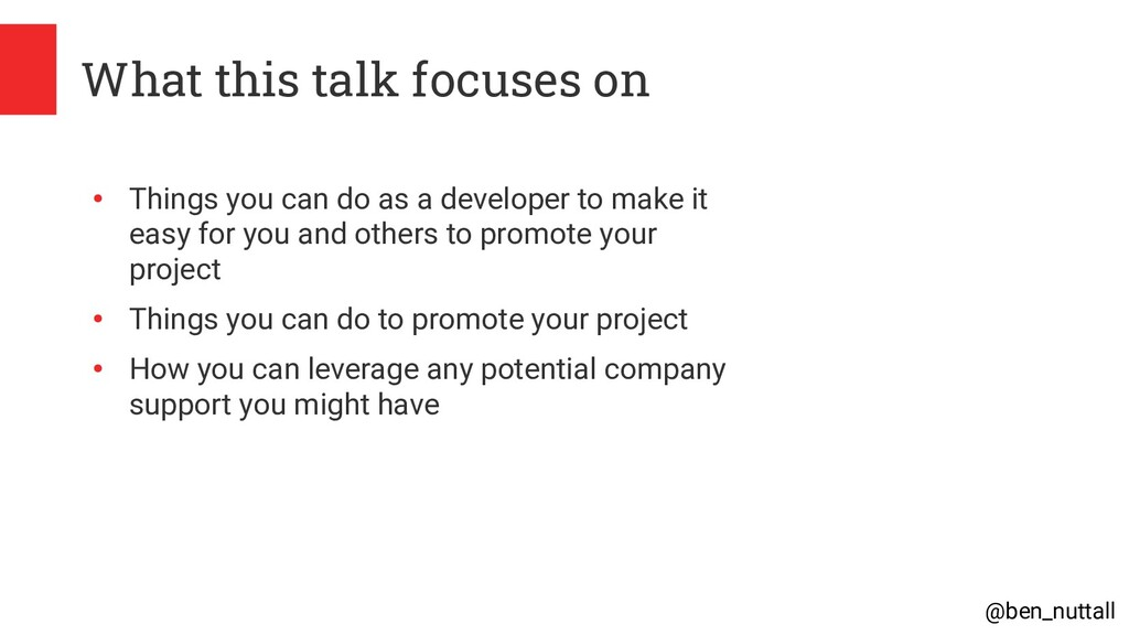 @ben_nuttall What this talk focuses on ● Things...