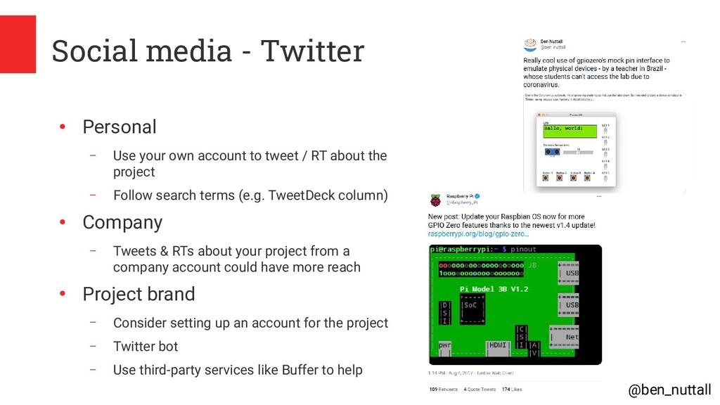 @ben_nuttall Social media - Twitter ● Personal ...