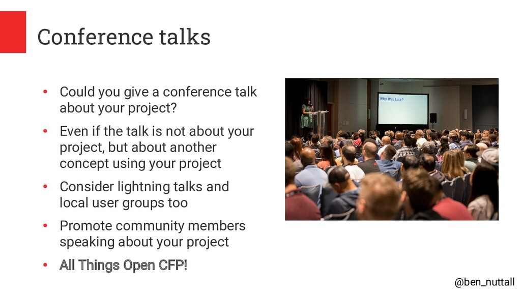 @ben_nuttall Conference talks ● Could you give ...
