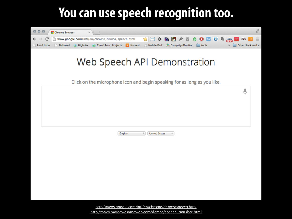 You can use speech recognition too. http://www....