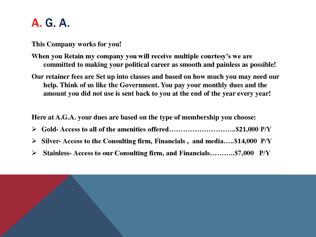 A. G. A. This Company works for you! When you R...