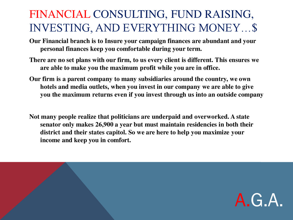 FINANCIAL CONSULTING, FUND RAISING, INVESTING, ...