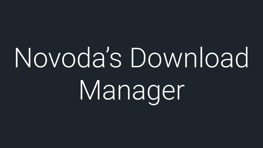 Novoda's Download Manager