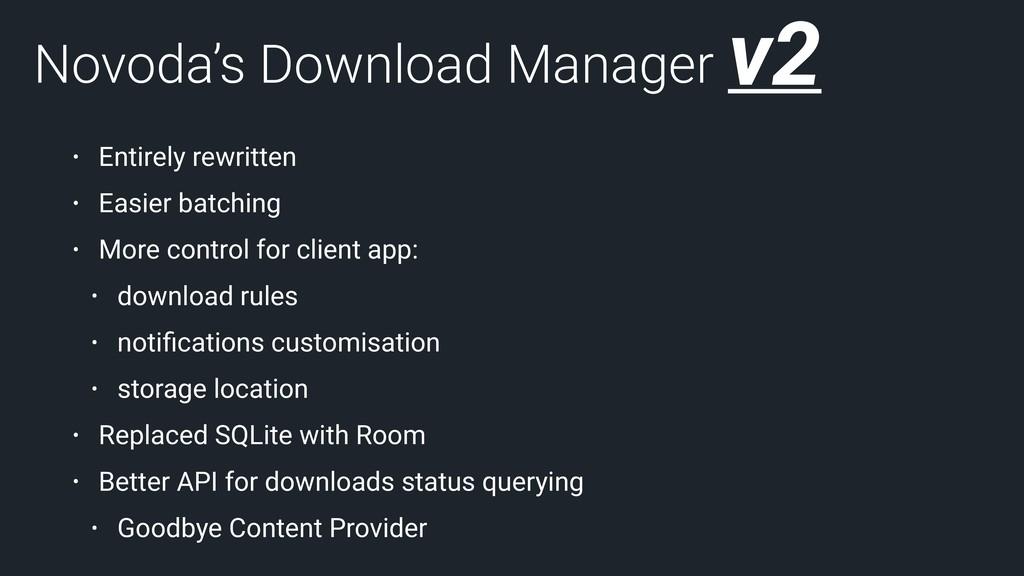 Novoda's Download Manager • Entirely rewritten ...