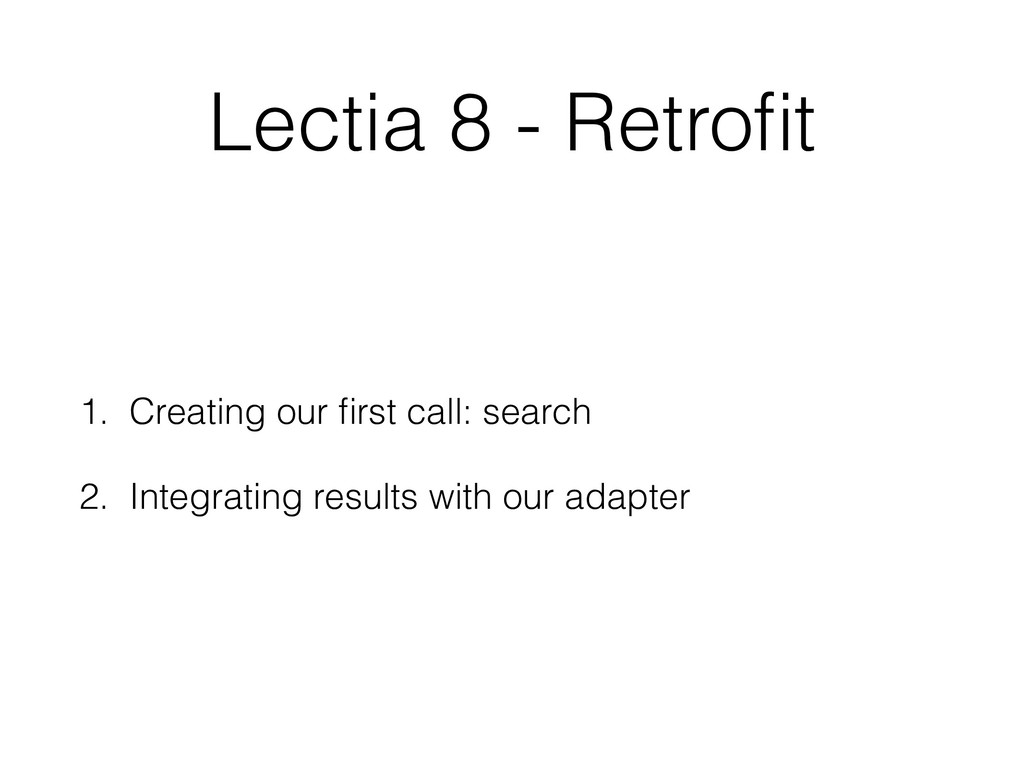 Lectia 8 - Retrofit 1. Creating our first call: s...
