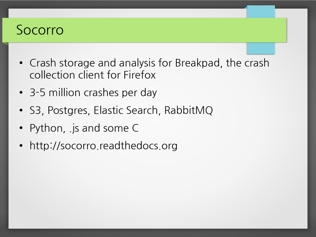 Socorro ● Crash storage and analysis for Breakp...