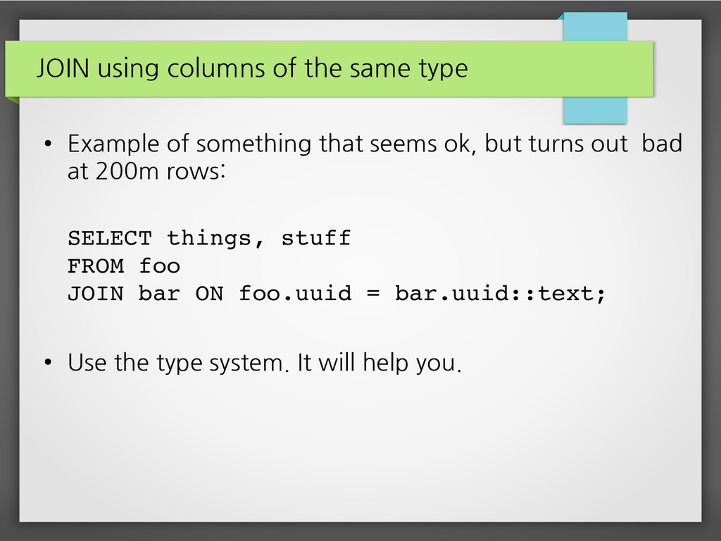 JOIN using columns of the same type ● Example o...