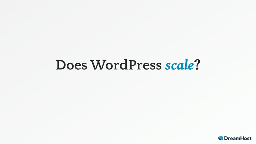 Does WordPress scale?