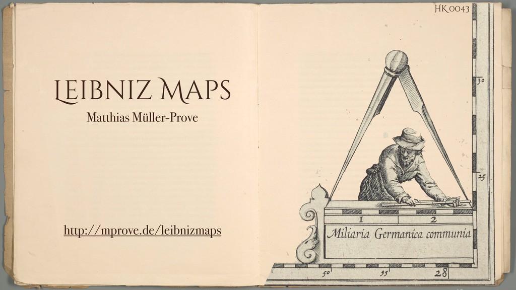 Leibniz Maps Matthias Müller-Prove http://mprov...