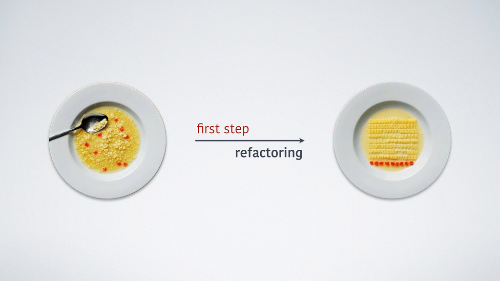 first step refactoring