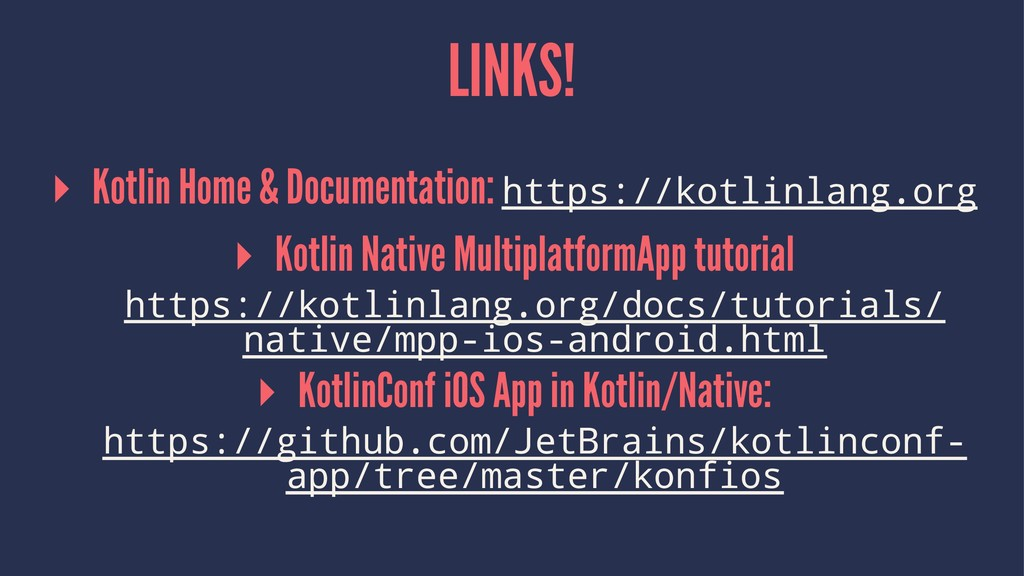 LINKS! ▸ Kotlin Home & Documentation: https://k...