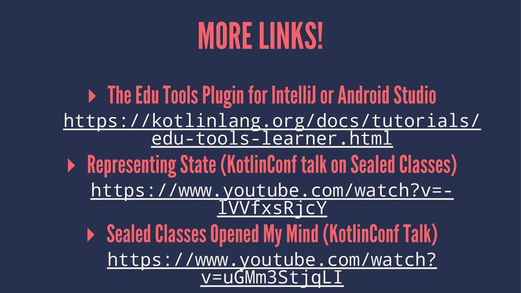 MORE LINKS! ▸ The Edu Tools Plugin for IntelliJ...