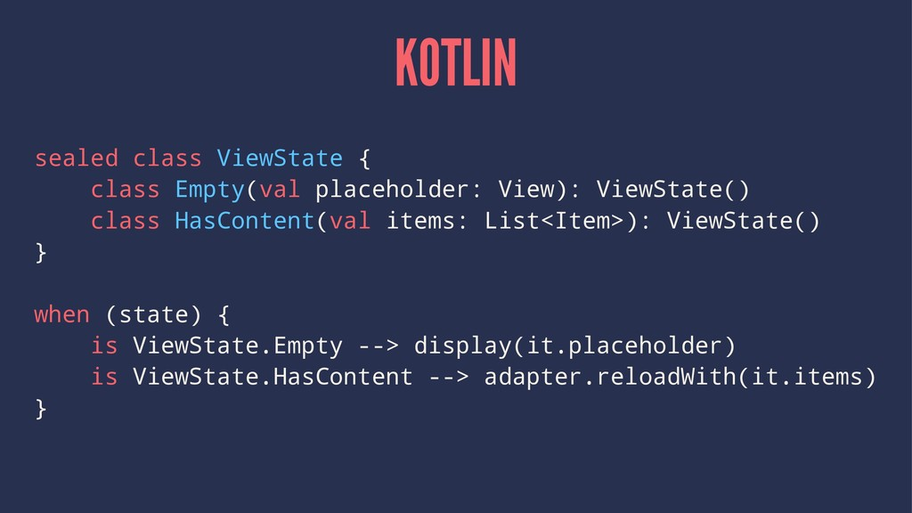 KOTLIN sealed class ViewState { class Empty(val...