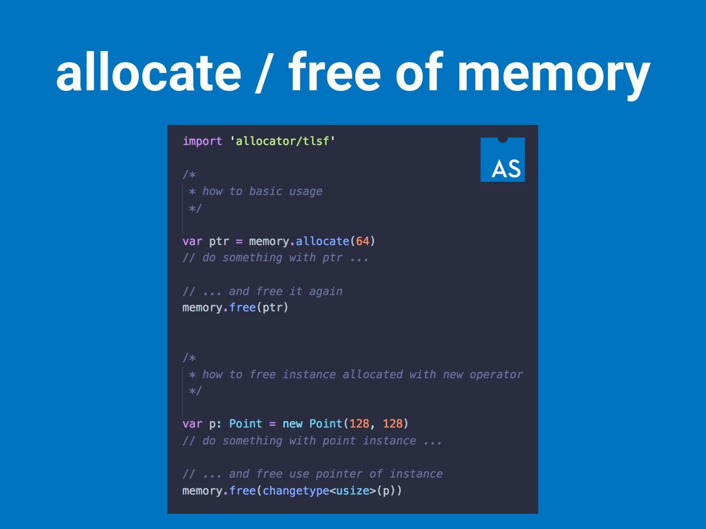 allocate / free of memory