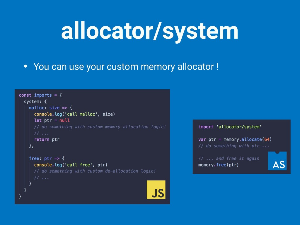• You can use your custom memory allocator ! al...