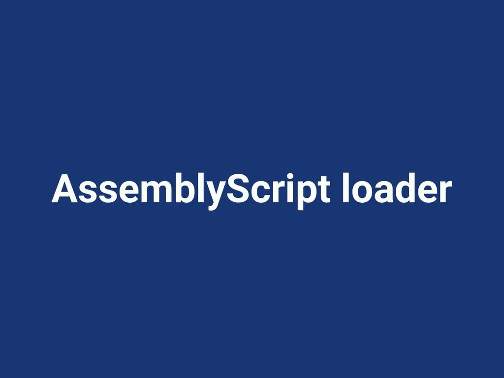 AssemblyScript loader
