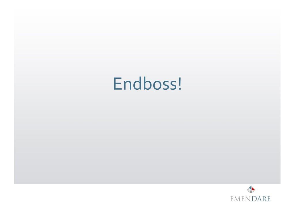 Endboss!