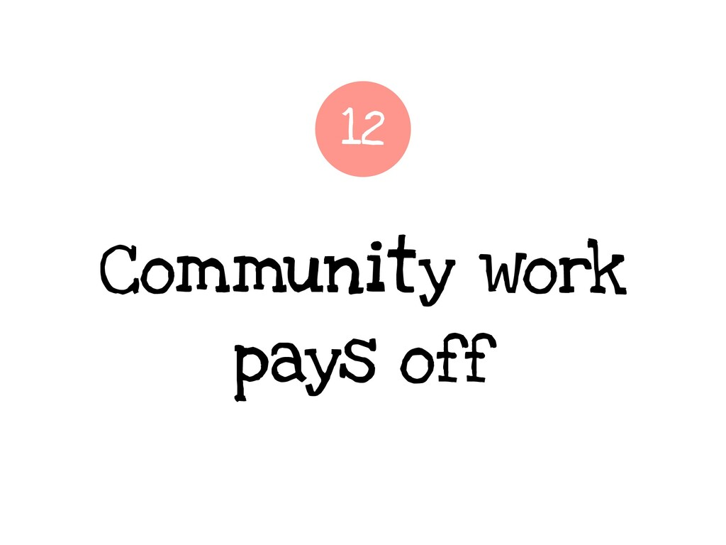 Community work pays off 12