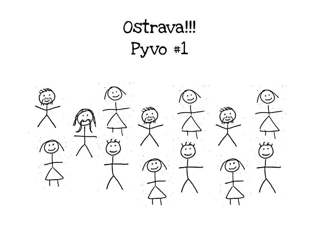 Ostrava!!! Pyvo #1