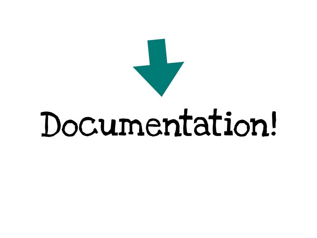 Documentation!