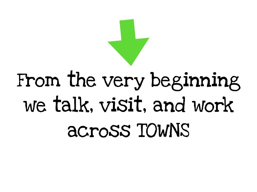 From the very beginning we talk, visit, and wor...