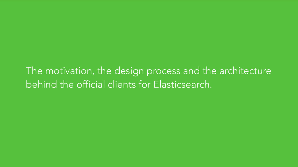 The motivation, the design process and the arch...