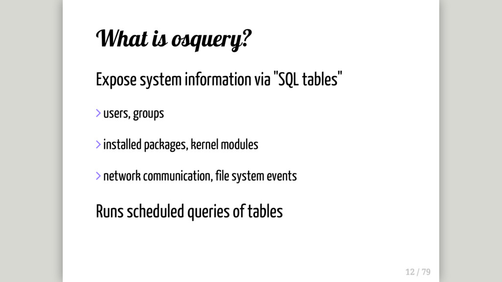 What is osquery? Expose system information via ...