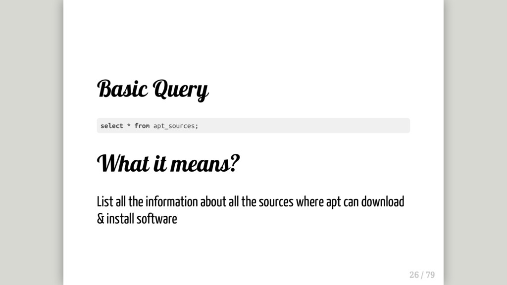 Basic Query What it means? List all the informa...