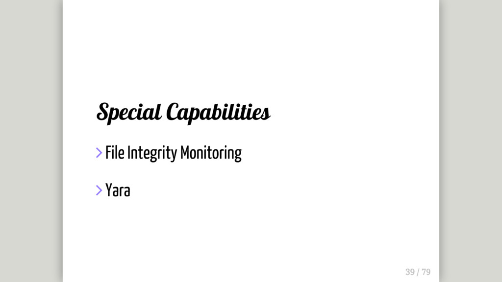 Special Capabilities  File Integrity Monitorin...