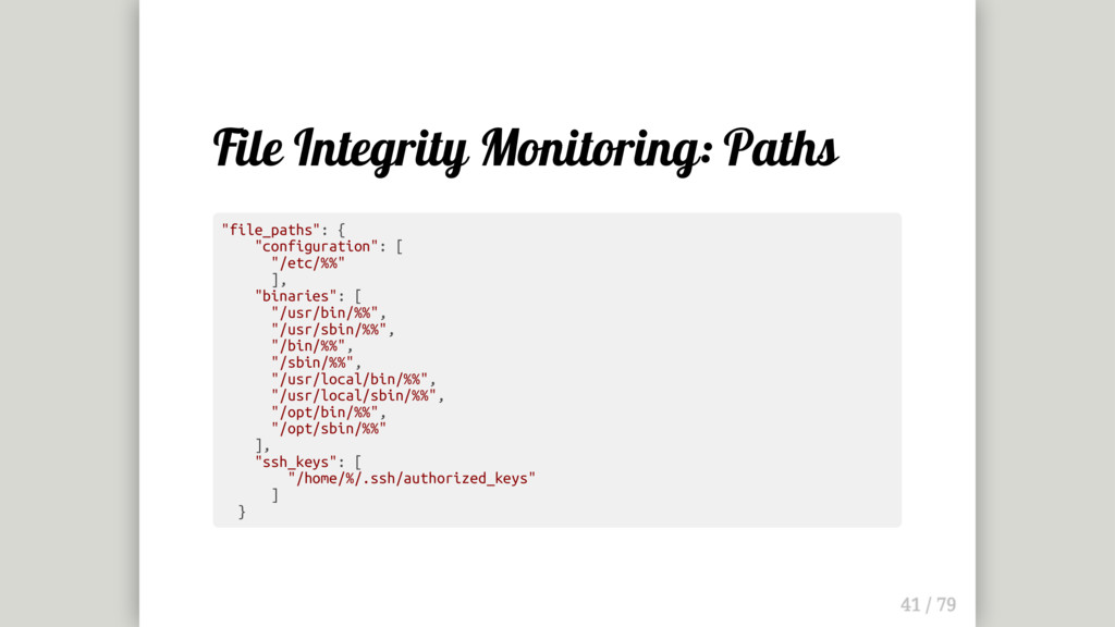 "File Integrity Monitoring: Paths ""file_paths"": ..."