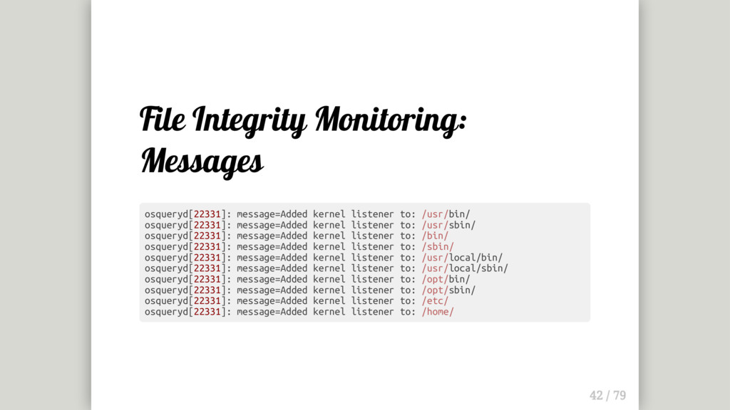 File Integrity Monitoring: Messages osqueryd[22...